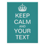"Create Your Own ""Keep Calm & Carry On"" Poster!"