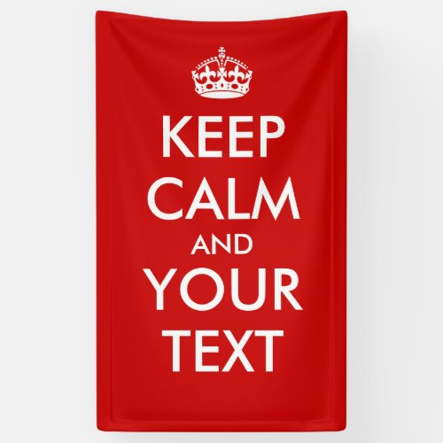 Create Your Own Keep Calm  Carry On Poster Banner
