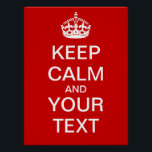 """Create Your Own &quot;Keep Calm &amp; Carry On&quot; Poster! Poster<br><div class=""""desc"""">Create your own personal &quot;Keep Calm and Carry On&quot; poster! Go ahead and fill your own text in the boxes provided, and feel free to customize as desired (background color, add images, etc). Great for teachers - make a custom poster for you classroom! Or create your own personal slogan for...</div>"""