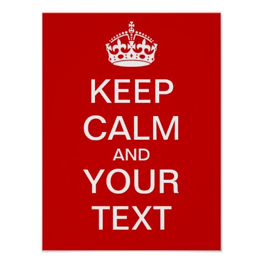 Create your own keep calm carry on poster poster zazzle - Make your own keep calm wallpaper free ...