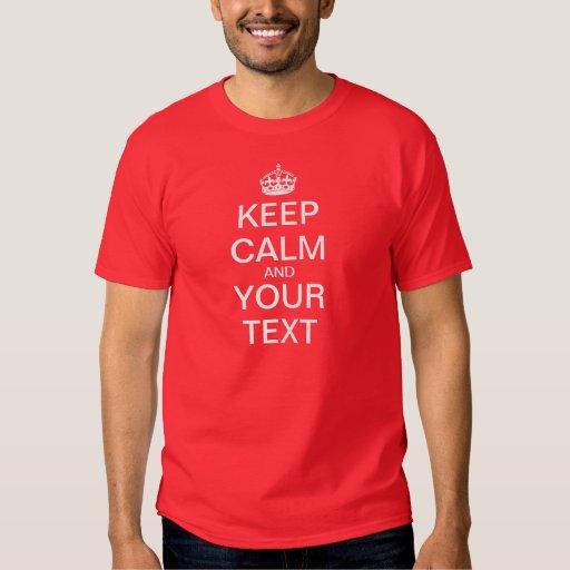 """Create Your Own """"Keep Calm & Carry On"""" Tee Shirt"""