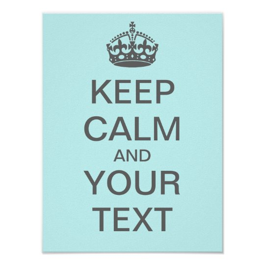 """Make Your Own Keep Calm Poster Template: Create Your Own """"Keep Calm"""" Poster (med Gray)"""