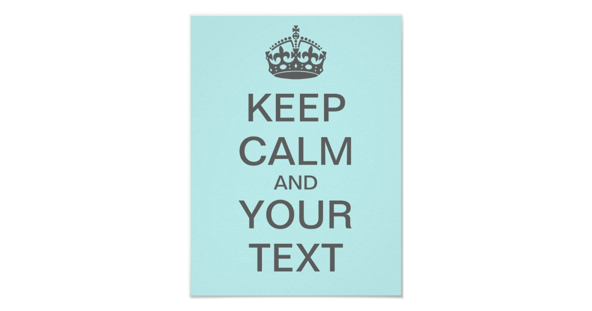 Create your own keep calm poster med gray - Make your own keep calm wallpaper free ...