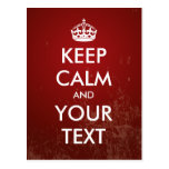 """Create your own """"Keep Calm"""" (red grunge) Postcards"""