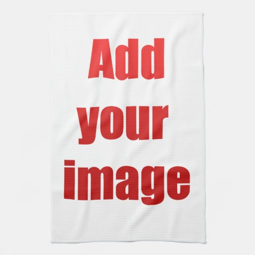 Create your own kitchen towel from Zazzle.