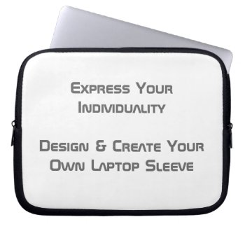 Create Your Own Laptop Sleeve 10 Ins by DigitalDreambuilder at Zazzle