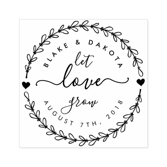"""Design Your Own Rubber Stamp: Create Your Own """"Let Love Grow"""" Wedding Date Rubber Stamp"""