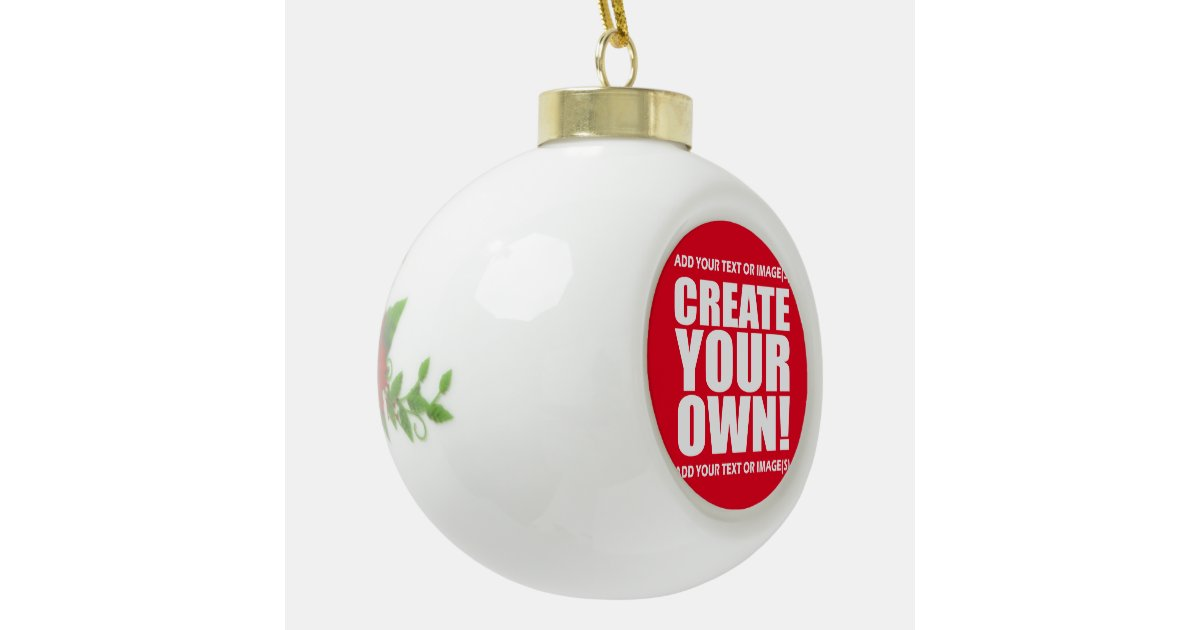 Create your own make it now ceramic ball christmas for Create your own