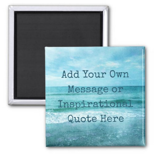 Create Your Own Motivational Inspirational Quote Magnet