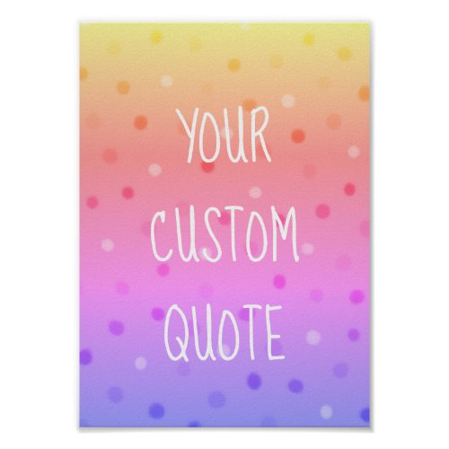 Create Your Own Motivational Quote Colorful Kids Poster