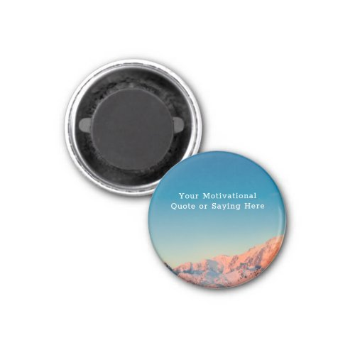 Create Your Own Motivational Quote Photo Round Magnet