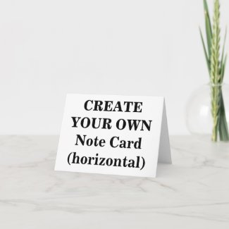 Create Your Own Note Card (horizontal)