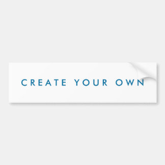 Create Your Own One of a Kind Bumper Sticker