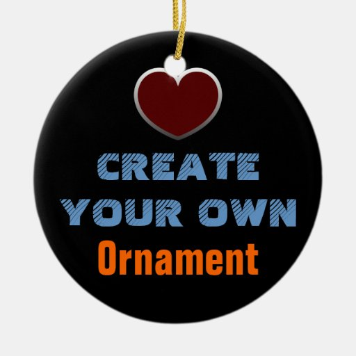 Create your own ornament zazzle How to make your own ornaments ideas