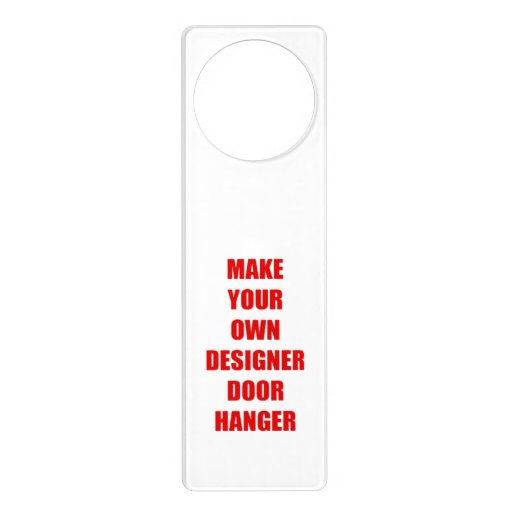 Create your own personalized door hanger zazzle for Create your own building