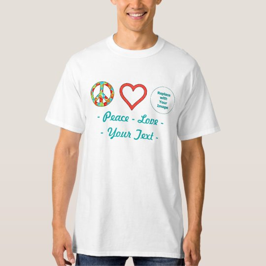 Create Your Own Personalized Peace Love Design T-Shirt