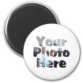 CREATE YOUR OWN PHOTO 2 INCH ROUND MAGNET