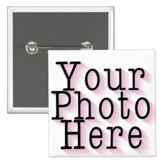 CREATE YOUR OWN PHOTO 2 INCH SQUARE BUTTON