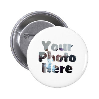 CREATE YOUR OWN PHOTO BUTTONS