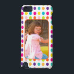 "Create Your Own Photo Colorful Dots Custom iPod Touch (5th Generation) Case<br><div class=""desc"">Create your own unique custom iPod Touch case by uploading your baby&#39;s first photo, child&#39;s first day of school, or holiday, vacation, birthday, engagement, wedding or other picture for a personalized iPod Touch case by YOU! Put Your Image Here on this colorful polkadot pattern in bright pink, blue, green, orange...</div>"