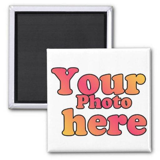 CREATE YOUR OWN PHOTO FRIDGE MAGNET