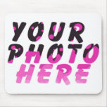 CREATE YOUR OWN PHOTO MOUSE MAT