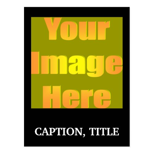 create_your_own_picture_one_caption01 postcard