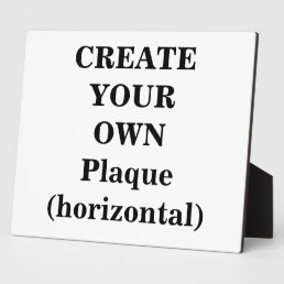 Create Your Own Plaque (horizontal)