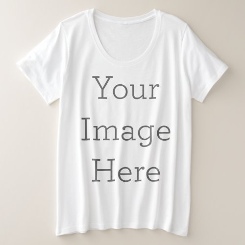 Create Your Own Plus Size T_Shirt