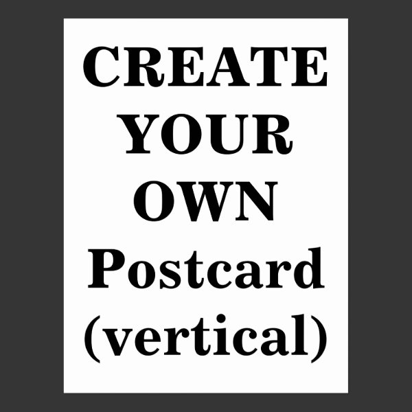 Create Your Own Postcard (vertical)