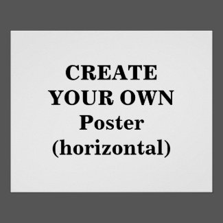 Create Your Own Poster (horizontal)