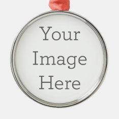 Create Your Own Premium Round Ornament at Zazzle