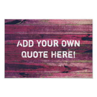 Create Your Own Purple Vintage Wood Quote Poster