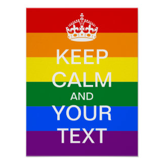 "Create Your Own Rainbow ""KEEP CALM"" Poster! Poster"
