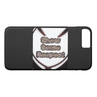 Create Your Own respect iPhone 7 Plus Case