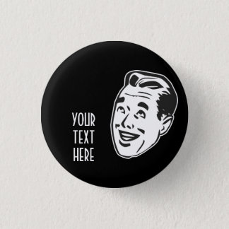 CREATE YOUR OWN RETRO HAPPY MAN HEAD GIFTS PINBACK BUTTON