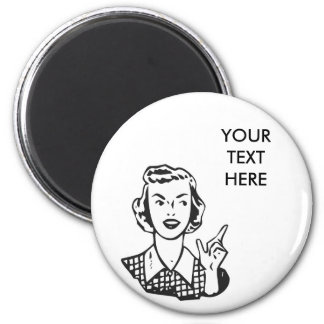 CREATE YOUR OWN RETRO MAD HOUSEWIFE GIFTS 2 INCH ROUND MAGNET