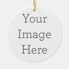 Create Your Own Round Ornament at Zazzle