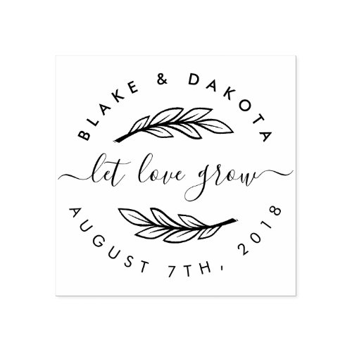 Create Your Own Rustic Let Love Grow Wedding Date Rubber Stamp