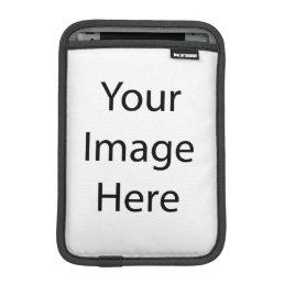 Create Your Own Sleeve For iPad Mini