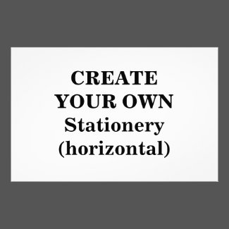 Create Your Own Stationery (horizontal)