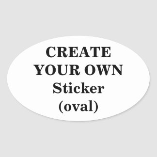 Create Your Own Sticker (oval)