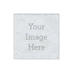 Create Your Own Stone Magnet at Zazzle