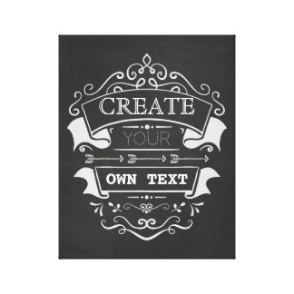 Create Your Own Text, Chalkboard Flourish Design Canvas Print
