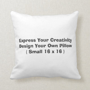 Create Your Own Throw Pillow (s) at Zazzle