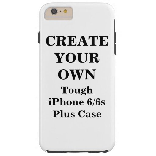 Create Your Own Tough iPhone 6/6s Plus Case