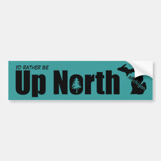 Create Your Own Up North Michigan Bumper Sticker