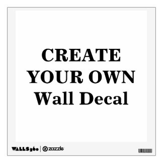 Create Your Own Wall Decal Part 49
