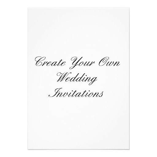 """Create Your Own Wedding Invitations 5"""" X 7"""" 5"""" X 7"""