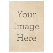Create Your Own Wood Poster